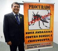 Dr. Sandro é incansável proponente de ações de combate ao mosquito Aedes Aegypti